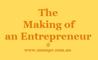 The Making of an Entrepreneur