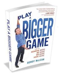 Play a Bigger Game