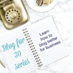 What I learnt from #Blogfor30