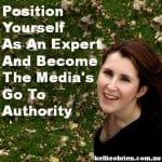 4 ways to position yourself as an expert and become the media's go-to authority