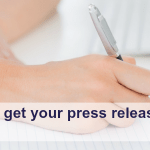 How to get your press release DONE!
