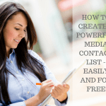 How to create a powerful media contact list – easily and for free