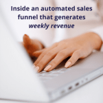 Inside an automated sales funnel that generates weekly revenue