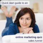 Quick start guide to an online marketing quiz sales funnel