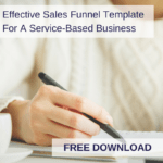 Effective Sales Funnel Template For A Service-Based Business (Free Download)